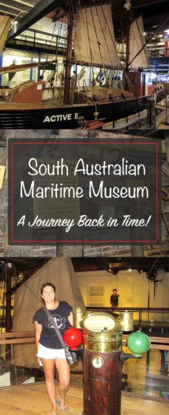 South Australian Maritime Museum - a Journey Back in Time