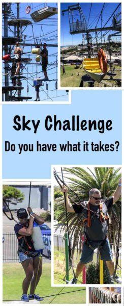 Mega Adventure Sky Challenge! This was the ultimate challenge and the best fun!
